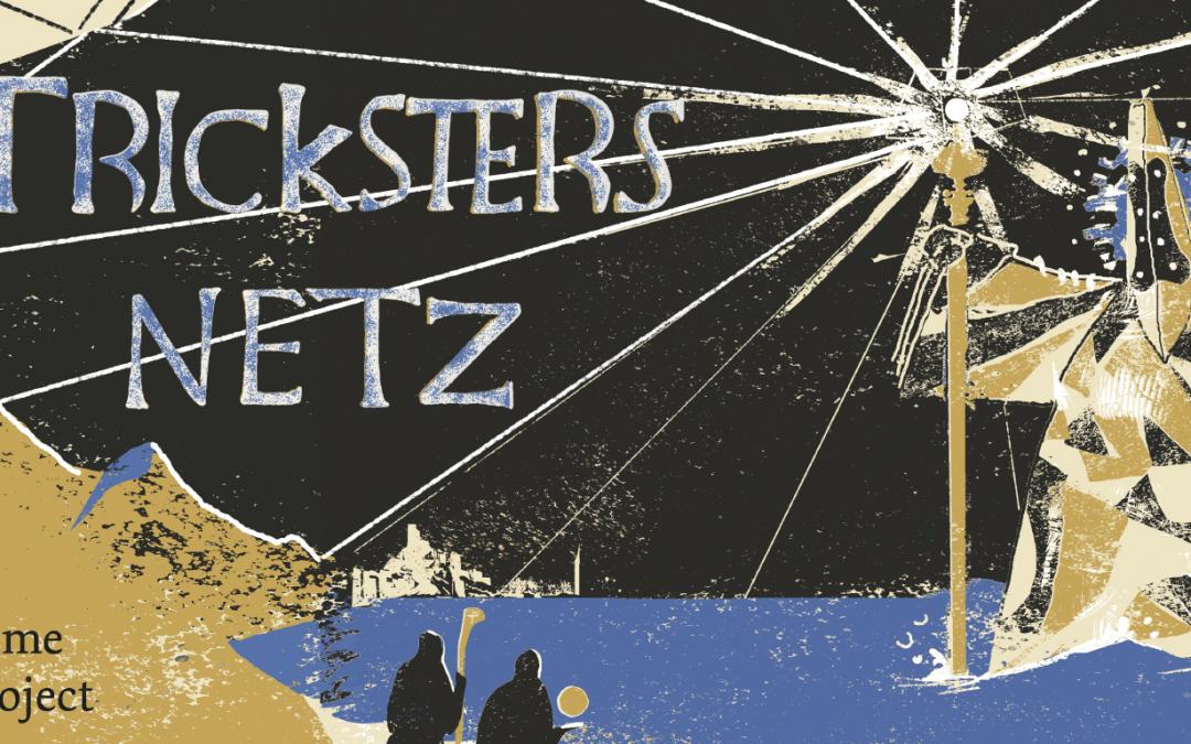 Tricksters Netz